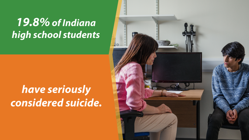 "image is of a therapist talking to a teenager. Text on image reads, ""19.8% of Indiana high school students have seriously considered suicide."""