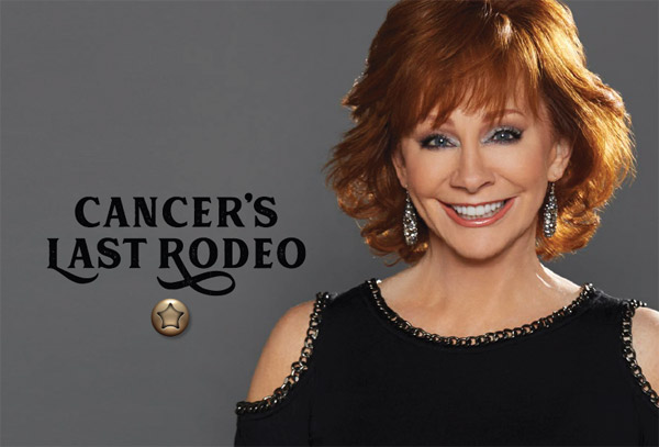 Cancer's Last Rodeo with Reba McEntire